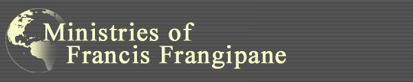 The Ministries of Francis Frangipane